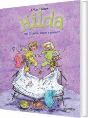 Hilda Og Charlie Sover Sammen - Krista Hjärpe - Bog