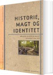 historie, magt og identitet - bog