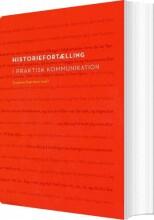 historiefortælling i praktisk kommunikation - bog