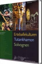 historiekanon, ertebøllekulturen, tutankamon, solvognen - bog