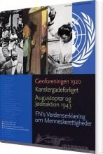 historiekanon, genforeningen 1920, kanslergadeforliget, augustoprør og jødeaktion 1943 - bog