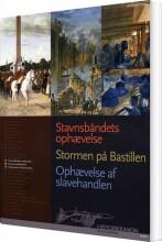 historiekanon stavnsbåndets ophævelse, stormen på bastillen, ophævelse af slavhandlen - bog