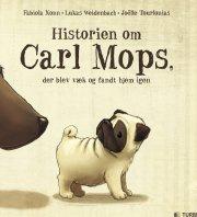 historien om carl mops, der blev væk og fandt hjem igen - bog