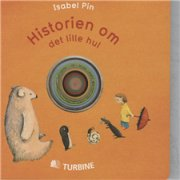 historien om det lille hul - bog