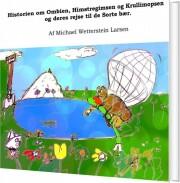 historien om ombien, himstregimsen og krullimopsen og deres rejse til de sorte bær - bog