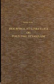 holbergs statsretlige og politiske synsmaade - bog