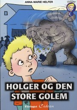holger og den store golem - bog