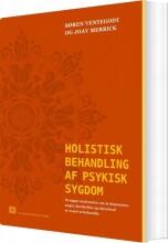 holistisk behandling af psykisk sygdom - bog