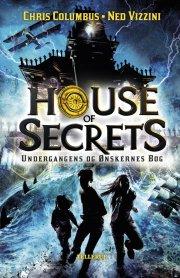 house of secrets #1: undergangens og ønskernes bog - bog