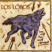 los lobos - how will the wolf survive - Vinyl / LP