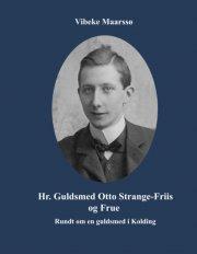 hr. guldsmed otto strange-friis og frue - bog