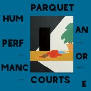 parquet courts - human performance - cd