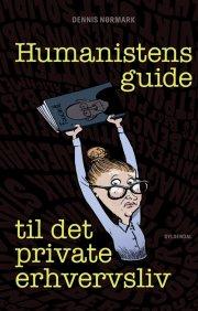 humanistens guide til det private erhvervsliv - bog
