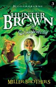 hunter brown og slutningernes øje - bog