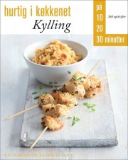 hurtig i køkkenet: kylling - bog