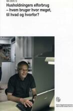 husholdningers elforbrug - hvem bruger hvor meget, til hvad og hvorfor? - bog