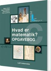 hvad er matematik? c, opgavebog - bog