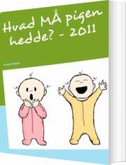 hvad må pigen hedde? - 2011 - bog