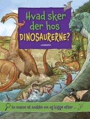 hvad sker der hos dinosaurerne? - bog