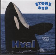 Image of   Store Dyr - Hval - Turnbull Stephanie - Bog
