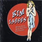 kim larsen - hvem kan sige nej til en engel - Vinyl / LP