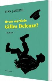 hvem myrdede gilles deleuze? - bog