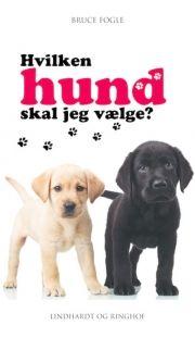 hvilken hund skal jeg vælge? - bog