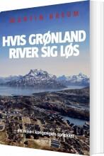 hvis grønland river sig løs - bog
