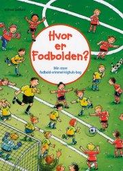 hvor er fodbolden? - bog