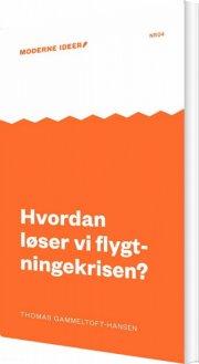 hvordan løser vi flygtningekrisen? - bog