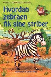 hvordan zebraen fik sine striber - bog