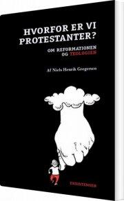 hvorfor er vi protestanter? - bog
