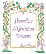 hvorfor najaderne danser - bog