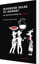hvorfor taler vi dansk? - bog