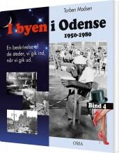 i byen i odense, 1950-1980. bind 4 - bog