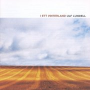 ulf lundell - i ett vinterland - Vinyl / LP