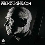 wilko johnson - i keep it to myself - the best of wilko johnson - Vinyl / LP