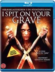Image of   I Spit On Your Grave - Blu-Ray