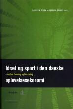 idræt og sport i den danske oplevelsesøkonomi - bog