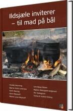 ildsjæle inviterer - til mad på bål - bog
