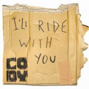 Image of   Cody - Ill Ride With You - CD