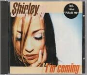 Image of   Shirley - Im Coming - CD