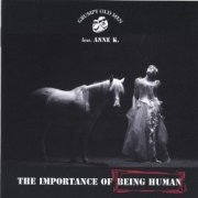 grumpy old men feat. anne k - importance of being human - cd
