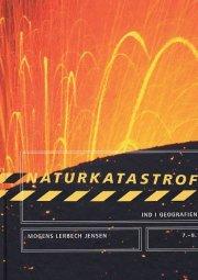 ind i geografien, temabog, naturkatastrofer - bog