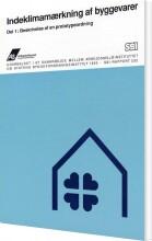 indeklimamærkning af byggevarer - beskrivelse af en prototypeordning - bog