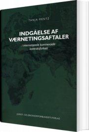 indgåelse af værnetingsaftaler i internationale kommercielle kontraktforhold - bog