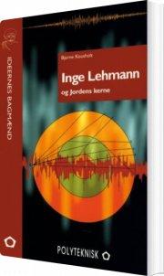 inge lehmann og jordens kerne - bog