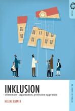 inklusion. dilemmaer i organisation, profession og praksis - bog