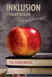 inklusion i folkeskolen - til gavn for hvem? - bog