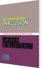 inklusion - en guide til inkluderende praksis i skolen - bog